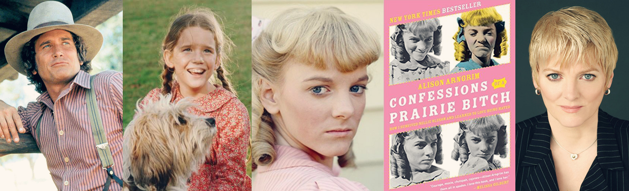 Alison Arngrim (aka Nellie Oleson)'s Confessions of a Prairie Bitch Show