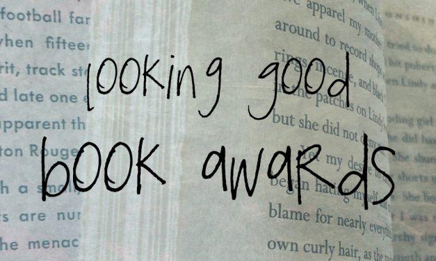 Looking Good Book Awards