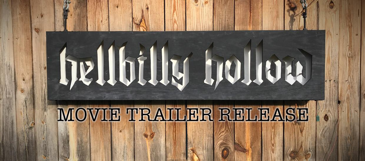 Hellbilly Hollow: Official Trailer Release