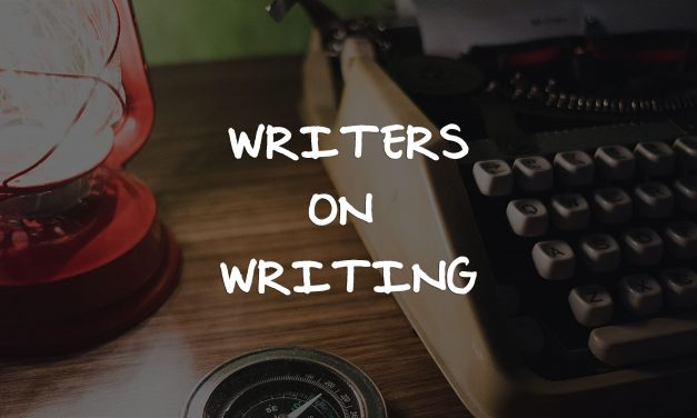 Writers on Writing – Famous Quotes – Good or Not?